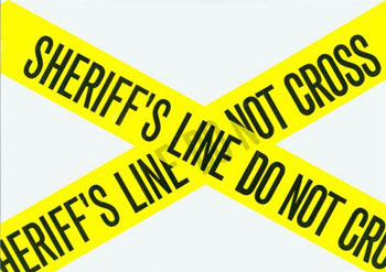 Sheriff's Line Do Not Cross